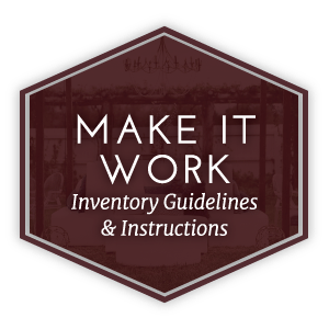 Make It Work | Inventory Guidelines and Instructions