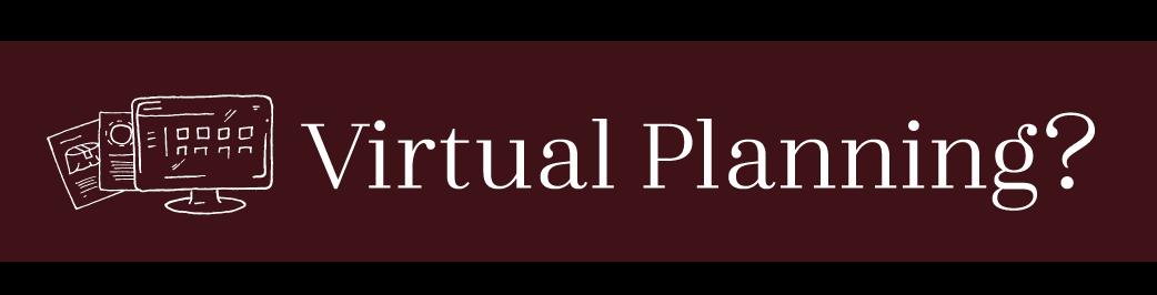 Virtual Planning?